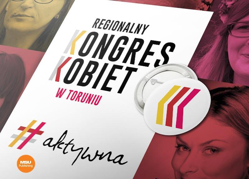 Materialy promocyjne dla Regionalnego Kongresu Kobiet w Toruniu